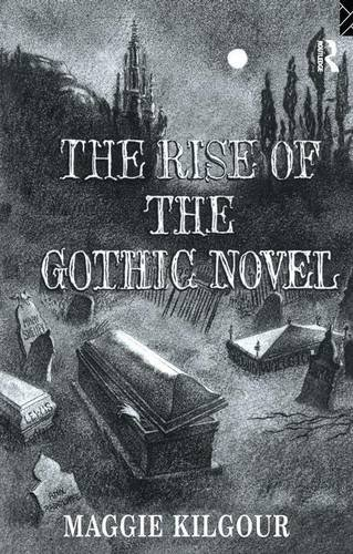 9781138149007: The Rise of the Gothic Novel