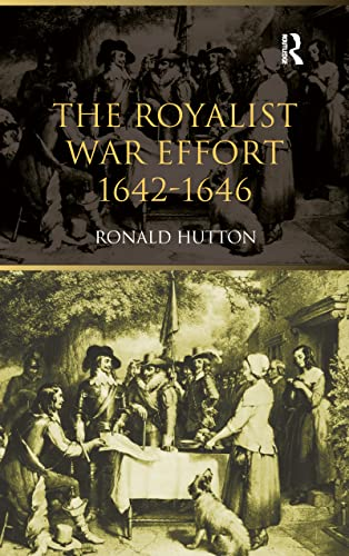 9781138150591: The Royalist War Effort: 1642-1646