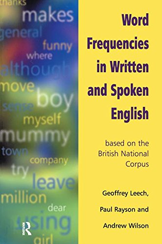 9781138151314: Word Frequencies in Written and Spoken English: based on the British National Corpus