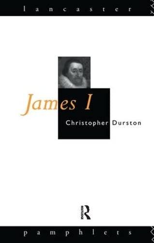 9781138151659: James I (Lancaster Pamphlets)