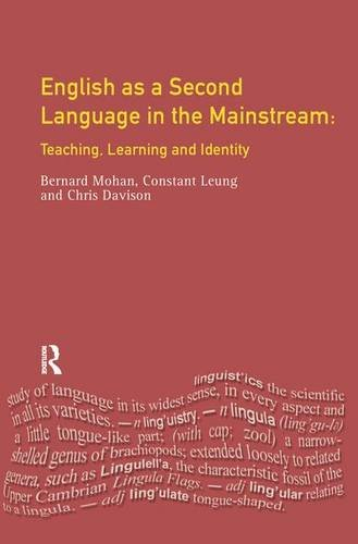 9781138152069: English as a Second Language in the Mainstream: Teaching, Learning and Identity (Applied Linguistics and Language Study)