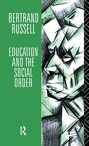 9781138152403: Education and the Social Order (Routledge Classics)