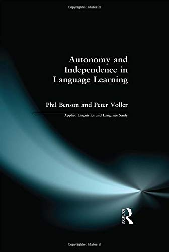 Autonomy and Independence in Language Learning: BENSON, PHIL; VOLLER,