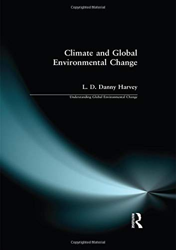 9781138156555: Climate and Global Environmental Change (Understanding Global Environmental Change)