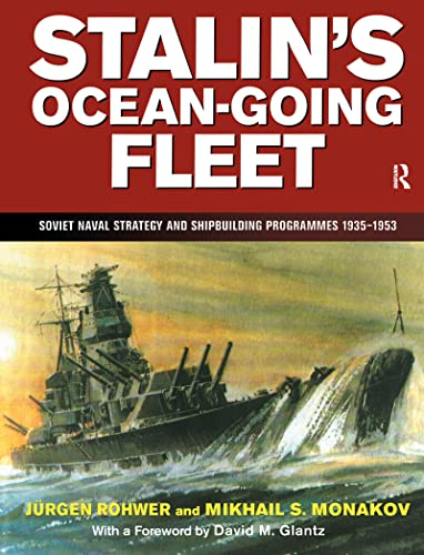 9781138157279: Stalin's Ocean-going Fleet: Soviet