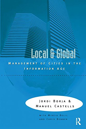 Local and Global: The Management of Cities: BORJA, JORDI ;