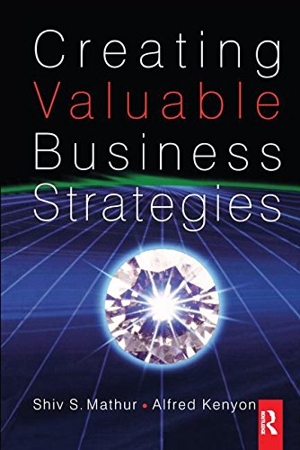 9781138159327: Creating Valuable Business Strategies