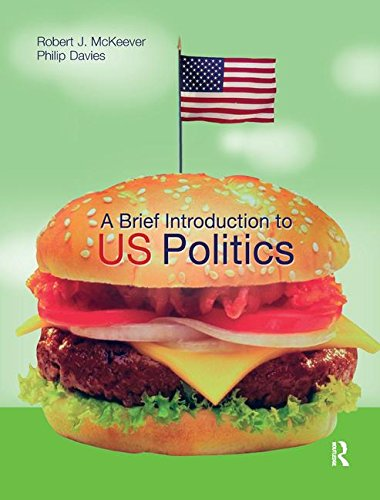 9781138159563: A Brief Introduction to US Politics