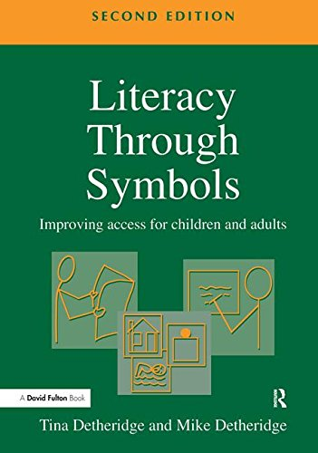 9781138163126: Literacy Through Symbols: Improving Access for Children and Adults