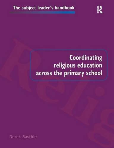 9781138164253: Coordinating Religious Education Across the Primary School (Subject Leaders' Handbooks)