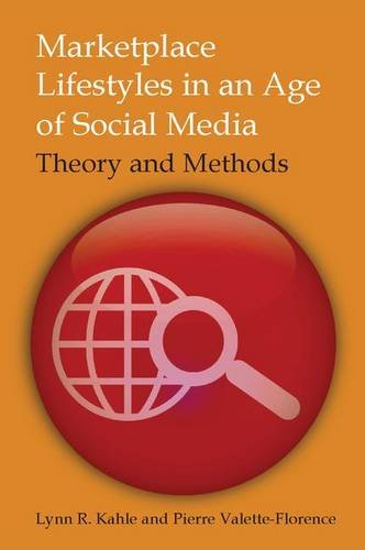 Marketplace Lifestyles in an Age of Social: KAHLE, LYNN R;