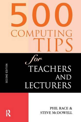 9781138164949: 500 Computing Tips for Teachers and Lecturers (500 Tips)