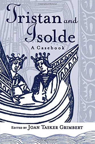 9781138165014: Tristan and Isolde: A Casebook (Arthurian Characters and Themes)