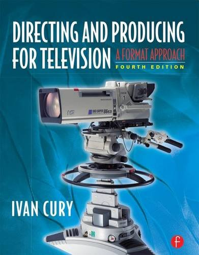 9781138165083: Directing and Producing for Television: A Format Approach