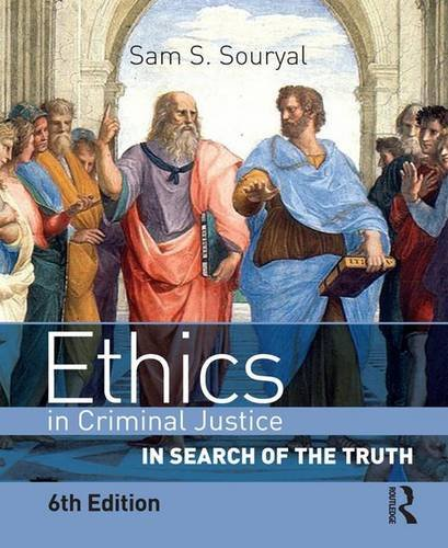 9781138165113: Ethics in Criminal Justice: In Search of the Truth