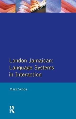 9781138167193: London Jamaican: Language System in Interaction (Real Language Series)