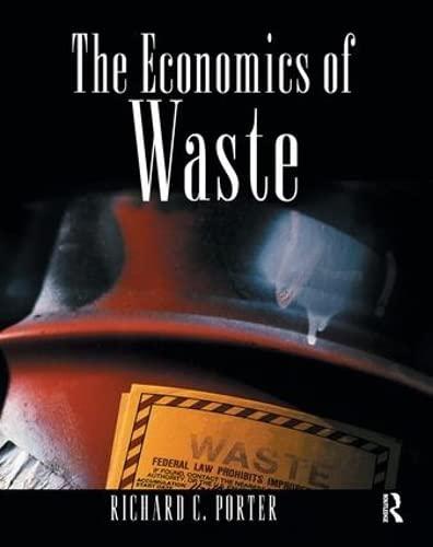 9781138167582: The Economics of Waste