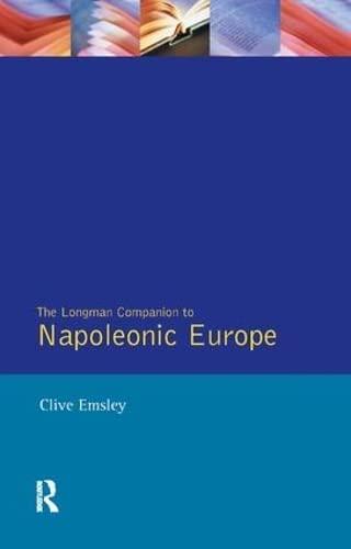 9781138167599: Napoleonic Europe (Longman Companions To History)