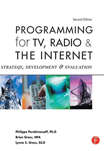 9781138167889: Programming for TV, Radio & The Internet: Strategy, Development & Evaluation