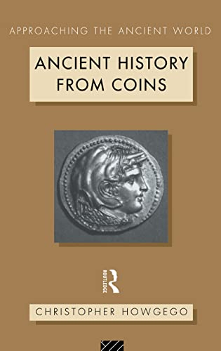 9781138167919: Ancient History from Coins (Approaching the Ancient World)