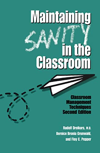 9781138168008: Maintaining Sanity In The Classroom: Classroom Management Techniques