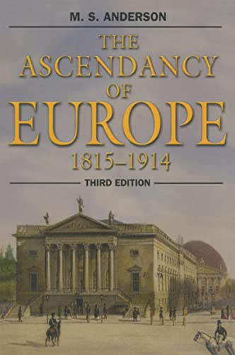 9781138168114: The Ascendancy of Europe: 1815-1914