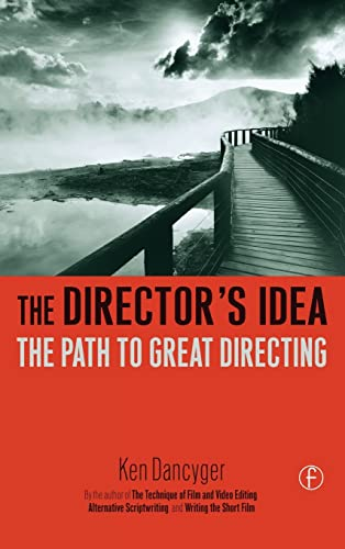 9781138168244: The Director's Idea: The Path to Great Directing