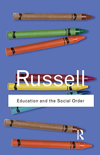 9781138168374: Education and the Social Order (Routledge Classics)