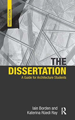 The Dissertation: A Guide for Architecture Students: Iain Borden