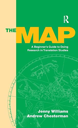 9781138168602: The Map: A Beginner's Guide to Doing Research in Translation Studies