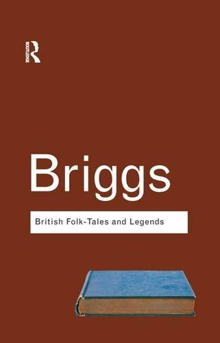 9781138168695: British Folk Tales and Legends: A Sampler (Routledge Classics)
