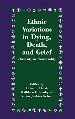 9781138168756: Ethnic Variations in Dying, Death and Grief: Diversity in Universality (Death Education, Aging and Health Care)