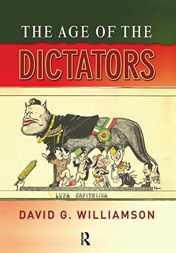 9781138168954: The Age of the Dictators: A Study of the European Dictatorships, 1918-53