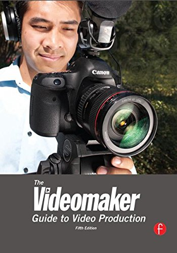 9781138168961: The Videomaker Guide to Video Production
