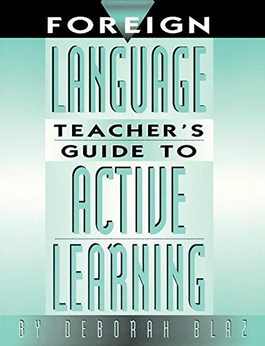 9781138168985: Foreign Language Teacher's Guide to Active Learning