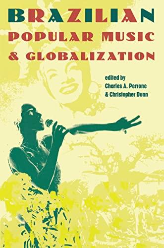 9781138169142: Brazilian Popular Music and Globalization