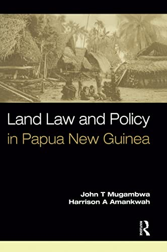 9781138169371: Land Law and Policy in Papua New Guinea
