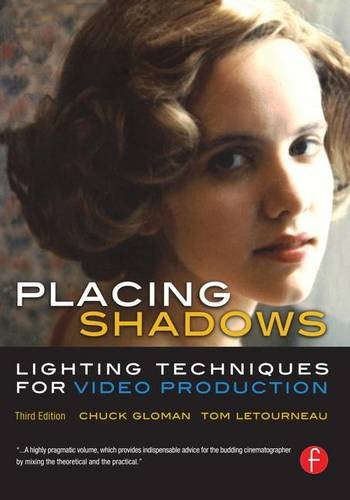 9781138169586: Placing Shadows: Lighting Techniques for Video Production