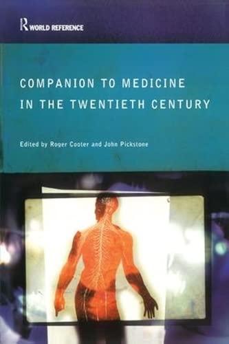 9781138169678: Companion to Medicine in the Twentieth Century (Routledge World Reference)