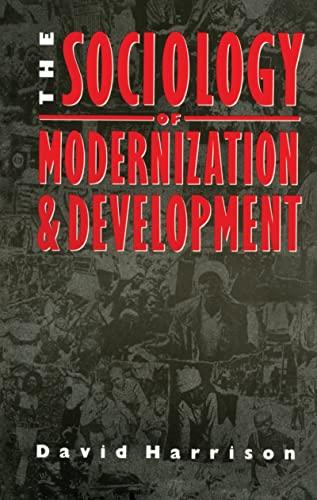 9781138169777: The Sociology of Modernization and Development