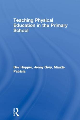 9781138169883: Teaching Physical Education in the Primary School