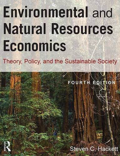 9781138170162: Environmental and Natural Resources Economics: Theory, Policy, and the Sustainable Society