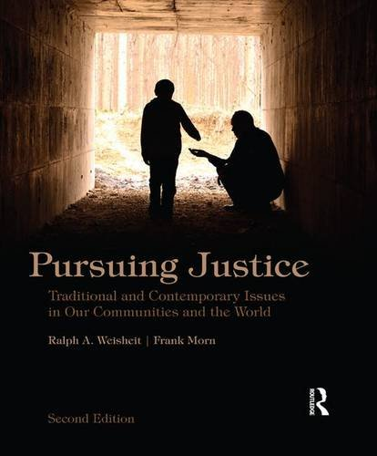9781138170193: Pursuing Justice: Traditional and Contemporary Issues in Our Communities and the World