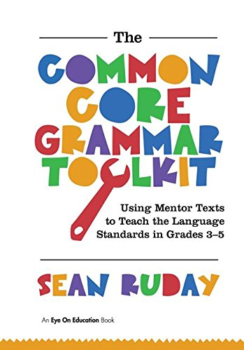 9781138170414: Common Core Grammar Toolkit, The: Using Mentor Texts to Teach the Language Standards in Grades 3-5