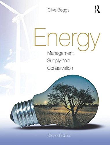 9781138170865: Energy: Management, Supply and Conservation