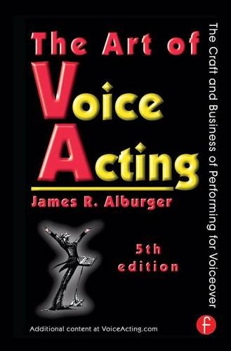 9781138171008: The Art of Voice Acting: The Craft and Business of Performing for Voiceover