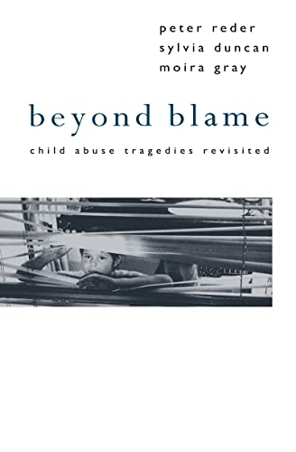 9781138171091: Beyond Blame: Child Abuse Tragedies Revisited