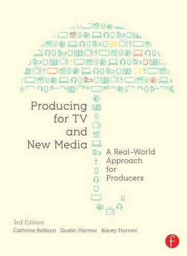 9781138171107: Producing for TV and New Media: A Real-World Approach for Producers (Portuguese Edition)