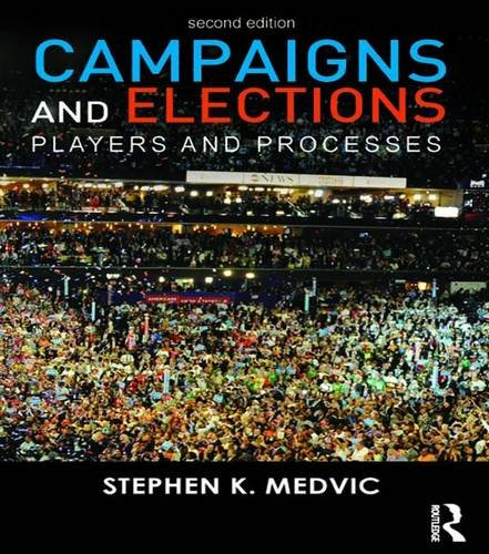 9781138171121: Campaigns and Elections: Players and Processes