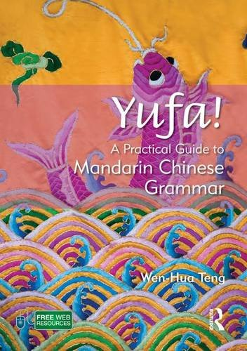 9781138171282: Yufa! A Practical Guide to Mandarin Chinese Grammar (Routledge Concise Grammars) (Chinese Edition)
